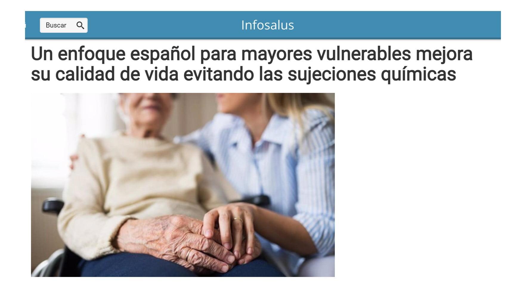 """""""Un enfoque español para mayores vulnerables mejora su calidad de vida evitando las sujeciones químicas"""""""